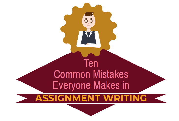 Assignment Writing Mistakes