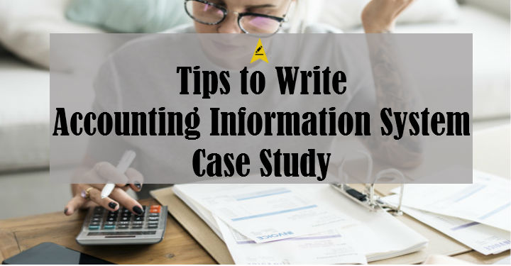 Accounting Information System Case Study
