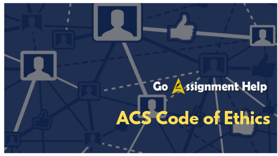 acs-code-of-ethics-goassignmenthelp