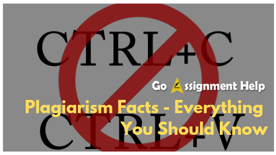 plagiarism-facts-goassignmenthelp